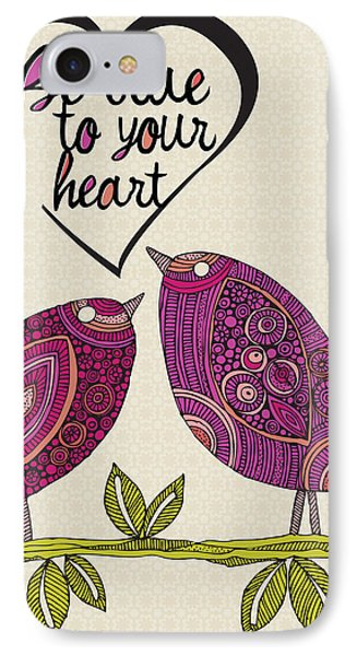 Be True To Your Heart IPhone Case by Valentina Ramos