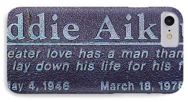 Eddie Aikau Plaque IPhone Case by Leigh Anne Meeks