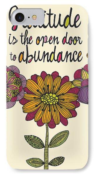 Gratitude Is The Open Door To Abundance IPhone Case by Valentina Ramos