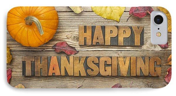 Happy Thanksgiving IPhone Case by Marek Uliasz