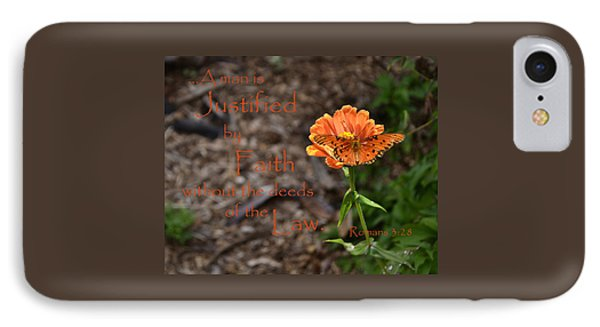 IPhone Case featuring the photograph Justified By Faith by Larry Bishop