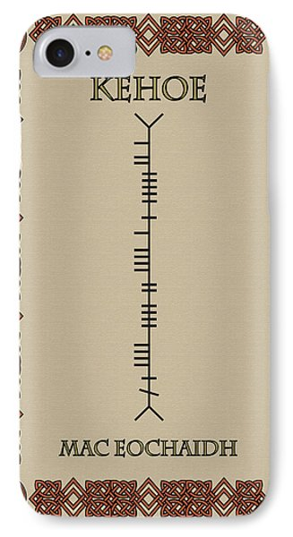 IPhone Case featuring the digital art Kehoe Written In Ogham by Ireland Calling