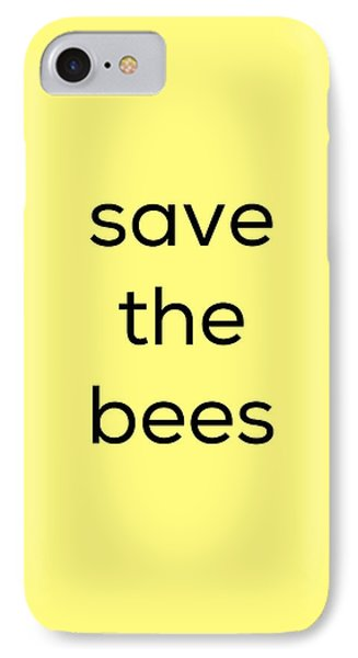 Save The Bees IPhone Case by Kim Fearheiley