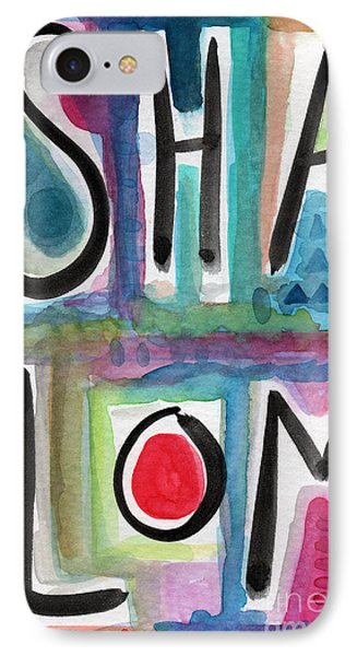 Shalom Phone Case by Linda Woods