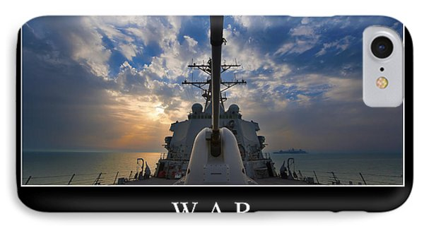 War Inspirational Quote Phone Case by Stocktrek Images