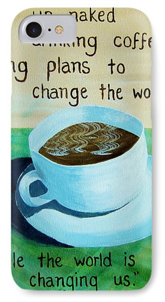 11x14 Dmb Coffee IPhone Case by Michelle Eshleman