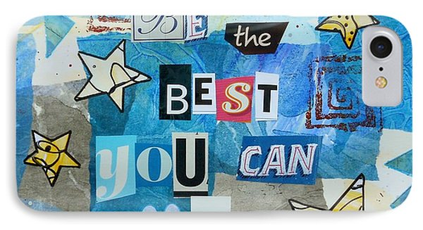 Be The Best You Can Be IPhone Case