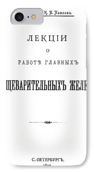 Ivan Petrovich Pavlov (1849-1936) IPhone Case by Granger