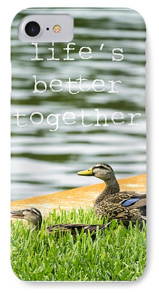 Life's Better Together Phone Case by Edward Fielding