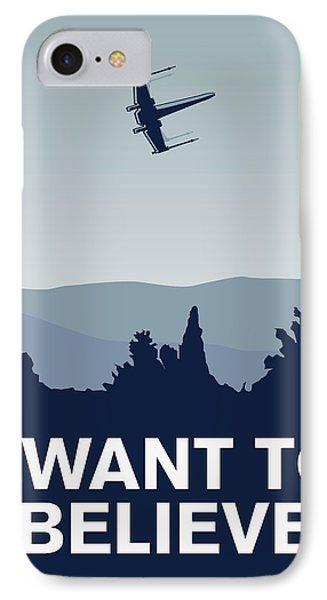 My I Want To Believe Minimal Poster-xwing IPhone 7 Case by Chungkong Art