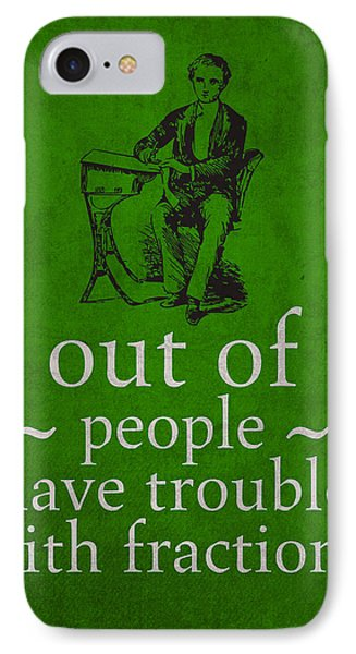 3 Out Of 2 People Have Trouble With Fractions Humor Poster IPhone Case by Design Turnpike