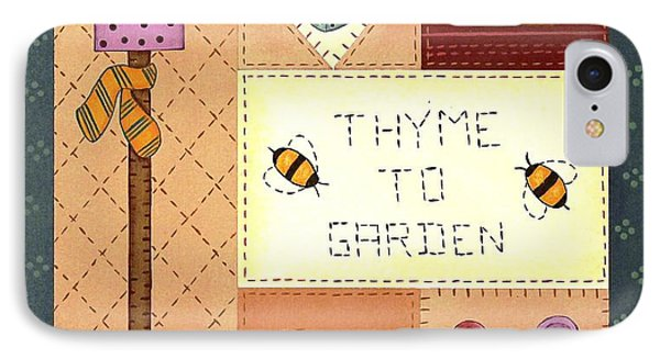 Thyme To Garden IPhone Case by Tracy Campbell