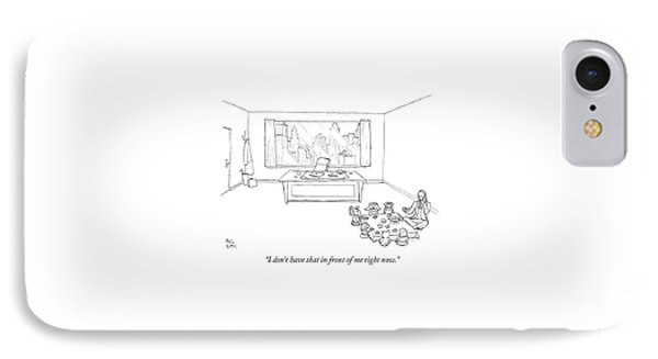 I Don't Have That In Front Of Me Right Now IPhone Case by Paul Noth