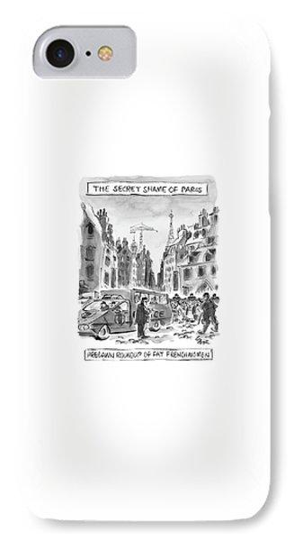 The Secret Shame Of Paris IPhone Case