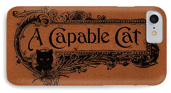 A Capable Cat Sign IPhone Case