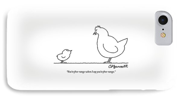 A Chicken Tells Her Baby Chick IPhone Case by Charles Barsotti