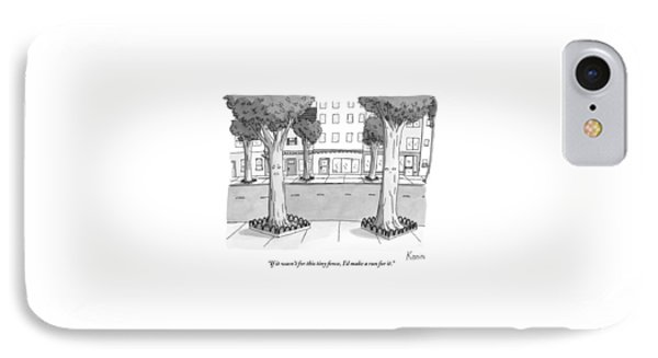 A Disgruntled Tree Looks At The Small Fence IPhone Case by Zachary Kanin