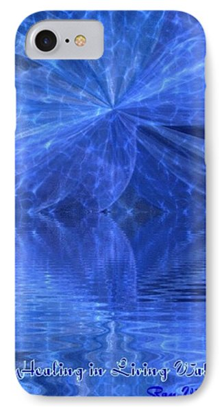 A Healing In Blue Living Waters IPhone Case by Ray Tapajna