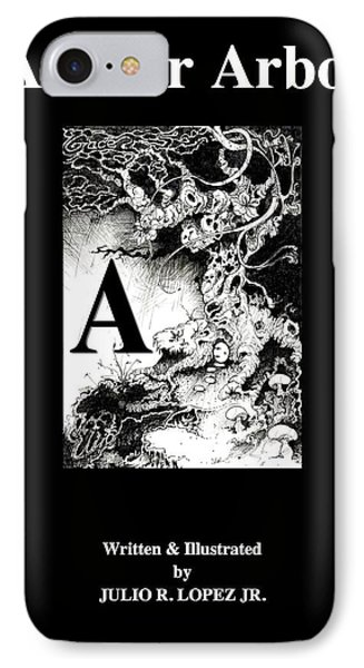 A Is For Arbol IPhone Case by Julio Lopez