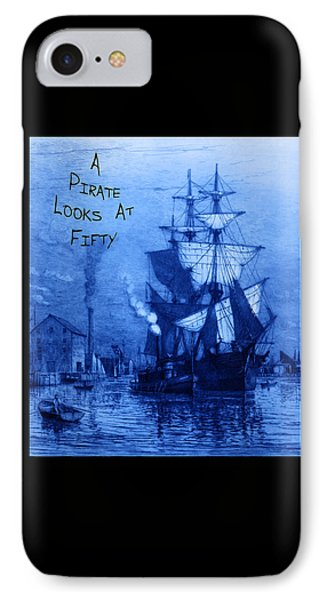 A Pirate Looks At Fifty Phone Case by John Stephens