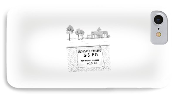 A Sign On A Fence Reads: Ultimate Frisbee 3-5 Pm IPhone Case by Emily Flake