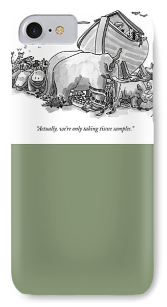 Actually, We're Only Taking Tissue Samples IPhone Case by J.P. Rini