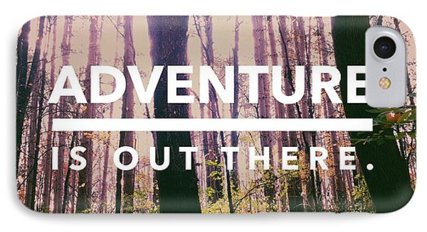 Adventure Is Out There IPhone Case by Olivia StClaire