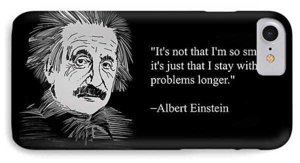Albert Einstein Quote 21 IPhone Case by Artist Singh