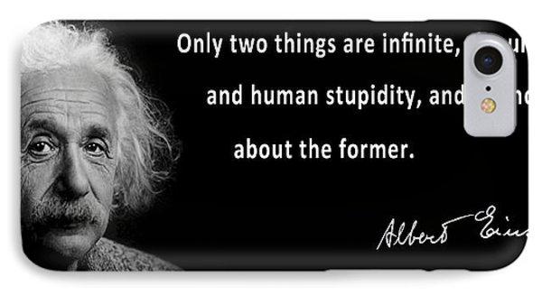 Albert Einstein Speaks About Human Stupidity IPhone Case