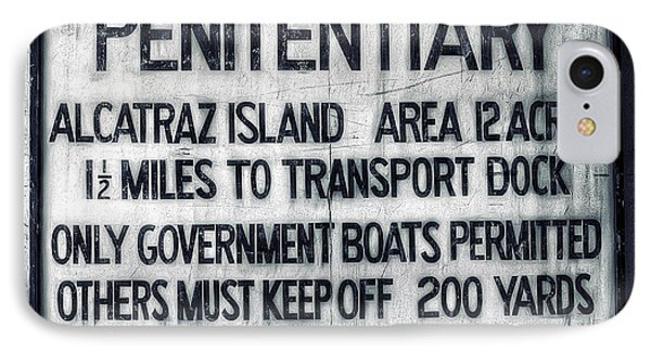 Alcatraz Island United States Penitentiary Sign 1 IPhone Case by Jennifer Rondinelli Reilly - Fine Art Photography