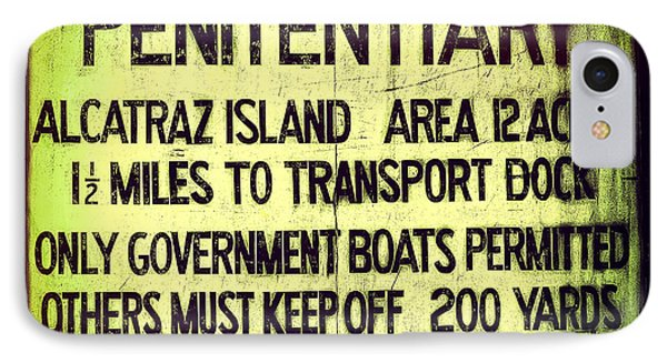 Alcatraz Island United States Penitentiary Sign 3 IPhone Case by Jennifer Rondinelli Reilly - Fine Art Photography