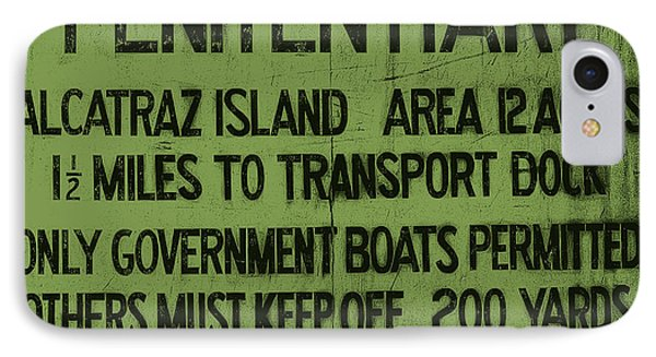 Alcatraz Island United States Penitentiary Sign 5 IPhone Case by Jennifer Rondinelli Reilly - Fine Art Photography