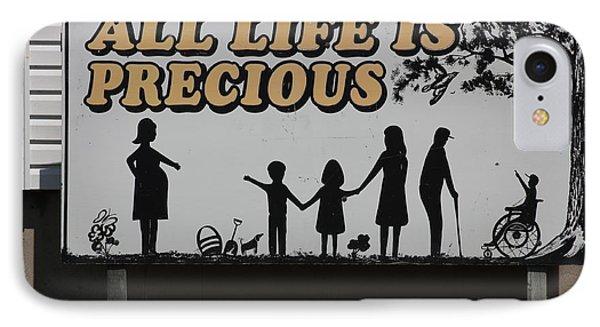 All Life Is Precious IPhone Case by Robin Regan