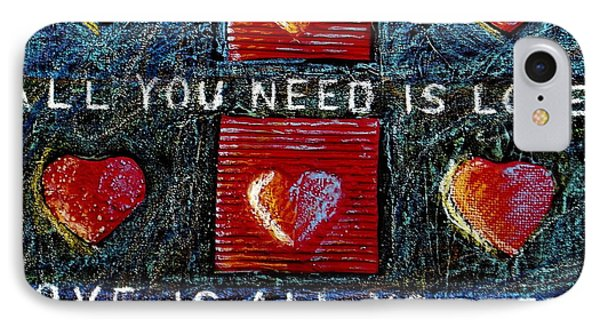 All You Need Is Love 3 IPhone Case