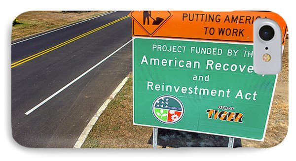 American Recovery And Reinvestment Act Road Sign Phone Case by Olivier Le Queinec