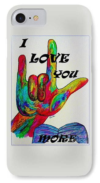 American Sign Language I Love You More IPhone Case by Eloise Schneider