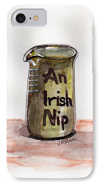 IPhone Case featuring the painting An Irish Nip by Julie Maas