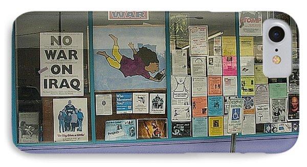 Anti-iraq War Posters 4th Avenue Book Store Window Tucson Arizona 2000 Phone Case by David Lee Guss