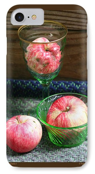 Apples And Green Glass-i IPhone Case by Patricia Overmoyer
