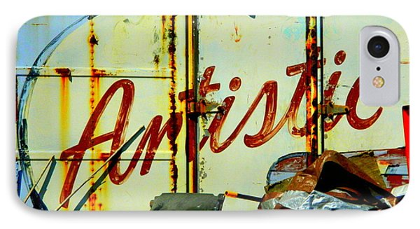 Artistic Junk IPhone Case by Kathy Barney