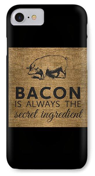 Rural Scenes iPhone 7 Case - Bacon Is Always The Secret Ingredient by Nancy Ingersoll