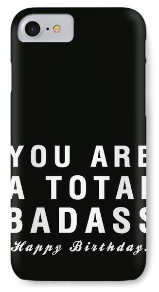 Badass Birthday Card IPhone Case by Linda Woods