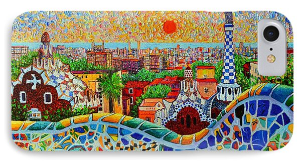 Barcelona iPhone 7 Case - Barcelona View At Sunrise - Park Guell  Of Gaudi by Ana Maria Edulescu
