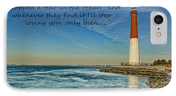 IPhone Case featuring the photograph Barnegat Lighthouse Inspirational Quote by Lee Dos Santos