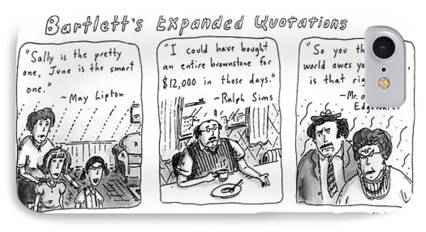Bartlett's Expanded Quotations IPhone Case by Roz Chast