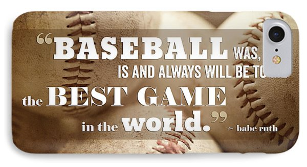 Baseball Print With Babe Ruth Quotation IPhone 7 Case by Lisa Russo