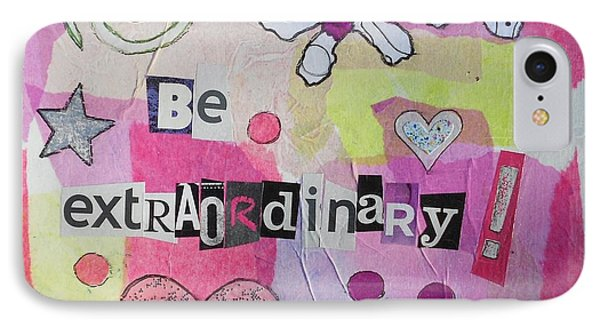 Be Extraordinary IPhone Case