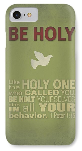 Be Holy IPhone Case