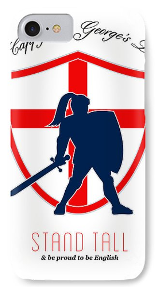 Be Proud To Be English Happy St George Day Poster Phone Case by Aloysius Patrimonio