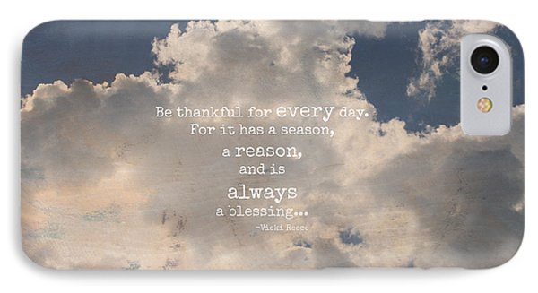 Be Thankful IPhone Case by Inspired Arts